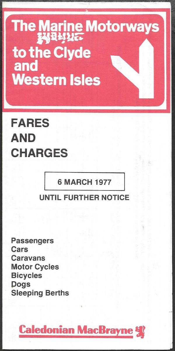 Caledonian MacBrayne - Fares and Charges 1977/3/6 - leaflet